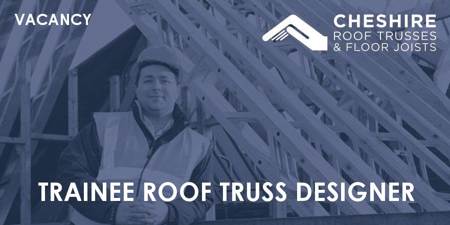 Trainee​ ​Roof​ ​Truss​ ​Designer​